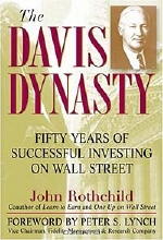 John Rothchild. The Davis Dynasty: 50 Years of Successful Investing on Wall Street