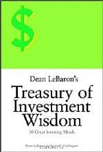 Dean LeBaron, Romesh Vaitilingam. Dean LeBaron's Treasury of Investment Wisdom: 30 Great Investing Minds