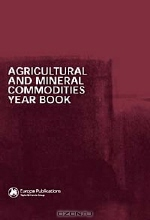 David Lea. Agricultural and Mineral Commodities Year Book