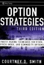 Courtney Smith. Option Strategies: Profit-Making Techniques for Stock, Stock Index, and Commodity Options (Wiley Trading)