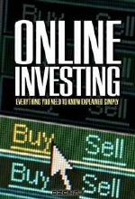 Michelle Hooper. The Complete Guide to Online Investing: Everything You Need to Know Explained Simply