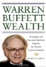 Robert P. Miles. Warren Buffett Wealth: Principles and Practical Methods Used by the World's Greatest Investor