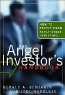 Gerald A. Benjamin, Joel Margulis. The Angel Investor's Handbook: How to Profit from Early-Stage Investing